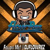 Flow-Rez January 2016 Radio Mix (Explicit)