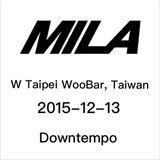 Mila @ W Taipei WooBar ,Taiwan 2015-12-13