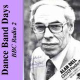 Alan Dell's Dance Band Days (7th April 1975) Radio 2