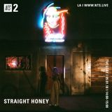 Straight Honey - 1st May 2018