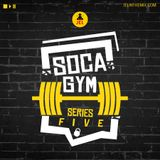 SOCA GYM SERIES 5 | Mixed by DJ JEL