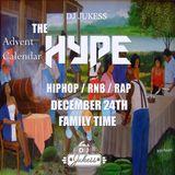 #TheAdventHype Day 24: FAMILY TIME Pt.1 R&B Mix - Instagram: DJ_Jukess