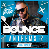 Andy Whitby - UK Bounce Anthems Vocals Only Volume 02 2019 UKBOUNCEHOUSE.COM