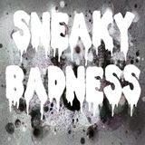 """""""Smoke Weed, Fuck Bitches"""" - Various Artists Mixed by Sneaky B"""