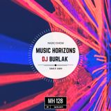 Dj Burlak - Music Horizons @ MH128 January 2018