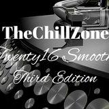 TheChillZone Twenty16 Smooth 3rd Edition