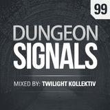 Dungeon Signals Podcast 99 - Twilight Kollektiv