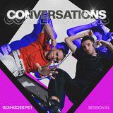 Going Deeper - Conversations 091