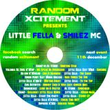 Little Fella & MC Smilez - Random Xcitement (Mix)
