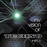 Dj Le San - My Vision of Techno Vol. 1.