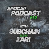 Apocap Podcast # 10 - with Subchain b2b Zari