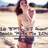 128 BPM - DJ AnoniM - Beach Party Mix 2014