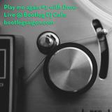 Play Me Again (Live @ Bootleg)