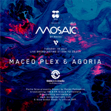 Maceo Plex b2b Agoria - Live @ Mosaic at Ibiza Global Radio (Ibiza, ES) - 19.07.2016