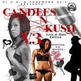 Candles n Kush 3