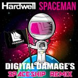 Hardwell - Spaceman (Digital damage's spaceship remix)