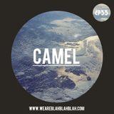 WeAreBlahBlahBlah EP33 - Mixed Camel