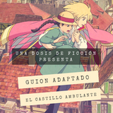 Guion Adaptado: El Castillo Ambulante