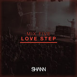 Shann Mix Five - Love Step