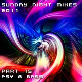 Sunday Night Mixes, 2011: Part 15 - Psy & Bass