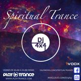 DJ 4x4 Presents Spiritual Trance Radioshow 100 24-03-17