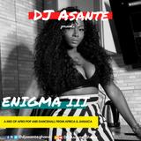 ENIGMA 3  by DJ ASANTE