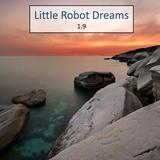 Little Robot Dreams 1.9