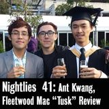 "Nightlies EP 41 - Fleetwood Mac ""Tusk"" Review"