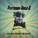 PSYTRONIX-Ringo-B.Psy and Proggy Mix Nr.85(Juli2017)
