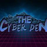 The Cyber Den - Episode 111 (10.8.2016) [FINAL MIXCLOUD UPLOAD]