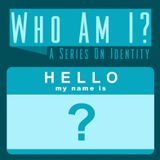 Identity vs Idolatry