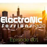 ElectroNic Sessions Radio Podcast Episode 001
