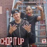 #ChopItUp: with @Macnificent32 & @Moniie_Talks 2.2.2019 1PM - 4PM [GMT]