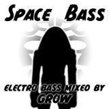 Space Bass_electro mixed by GROW