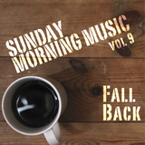 Sunday Morning Music vol. 9 - Fall Back