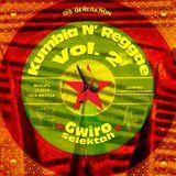 DisGeneration KumbiaN'Reggae Vol. 2 @Gwiro Selektah MiXtaPe