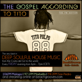 SHOW #3: The Gospel According to Tito LIVE on BeachGrooves Radio, Marbella - Deep soulful house