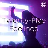 Twenty-Five Feelings 081 (22.06.2018)
