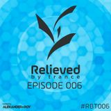 Alexander de Roy - Relieved By Trance 006 (29.03.2016) #RBT006