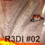 R3DI #2 - 02/06/17 @ Boddah club