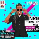 Dj Rudeboy - NRG Turn Up Mixx Set 2 1