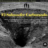 ♛ El Subwoofer Carburando ♛ Tecnolero Mixxxtape para Bestialo Culapsus