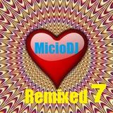 "Best of '70 & '80 Mix 7 (MicioDJ Fluid Remix) """"""With TRACKLIST"""""""
