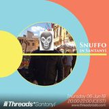 Snuffo in Santanyi w/Lazercat (Threads*SANTANYI) - 06-Jun-19