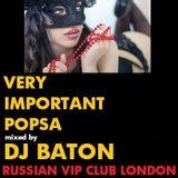 I LOVE DJ BATON - VIP CLUB LONDON OCTOBER 2014