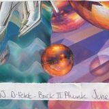 DJ D-Fekt - Back II Phunk - June 1996 - 'Intelligent' Drum & Bass Mix