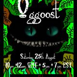 """Show 66. ~ """"Oggoost"""" (Saturday 25th August 2012)"""