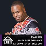 Stacy Kidd - House 4 Life Experience Radio Show - HouseFM.net