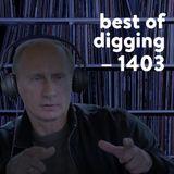 Best of digging 2014-03