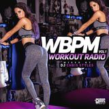 "WBPM Episode 1 ""Workout Radio"""